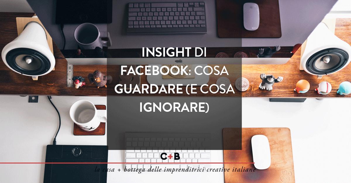 insight delle pagine facebook: cosa guardare?