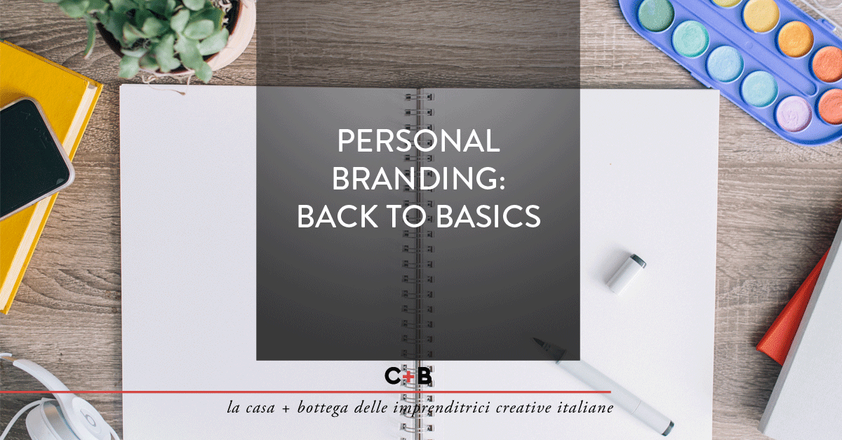 personal branding: back to basics