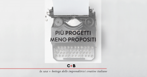 Più progetti, meno propositi
