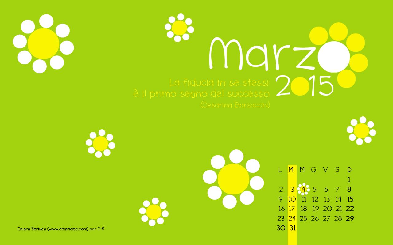 Calendario desktop marzo 2015 di Chiara Serluca