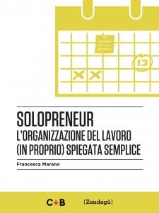 Solopreneur - il nuovo libro di Francesca Marano