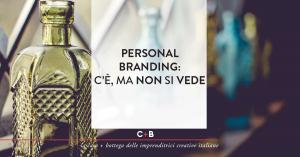 Personal Branding: c'è, ma non si vede