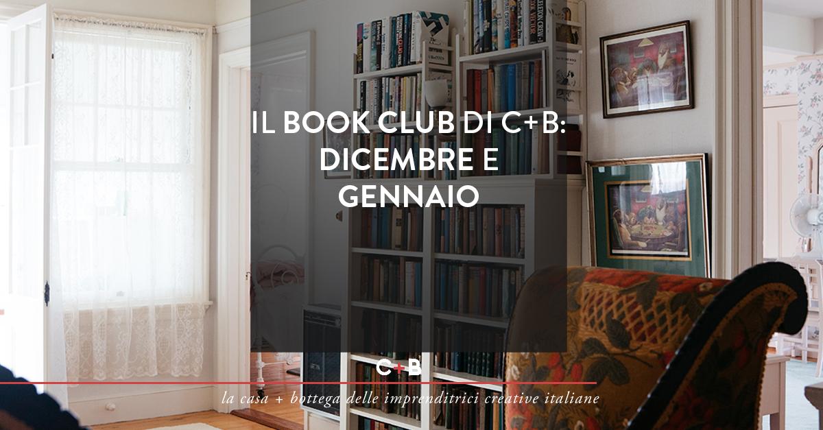 Il book club di C+B: dicembre e gennaio