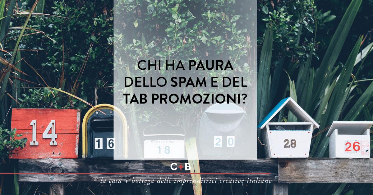 Chi ha paura dello spam e del tab promozioni?