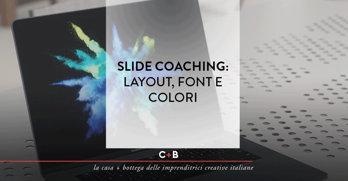 Slide coaching: layout, font e colori