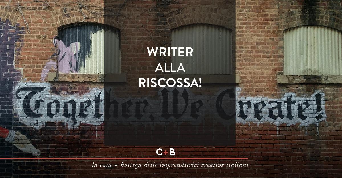 Writer alla riscossa!