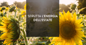 Sfrutta l'energia dell'estate