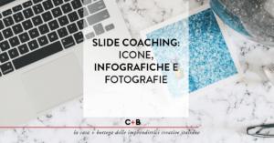Slide coaching: icone, infografiche e fotografie