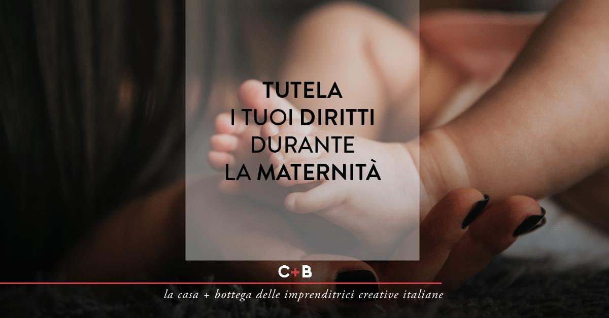 Tutela i tuoi diritti durante la maternita