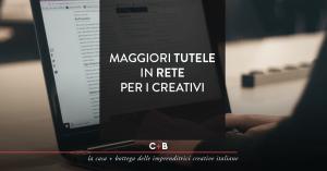 Maggiori tutele in rete per i creativi