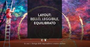 Layout: bello, leggibile, equilibrato