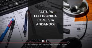 Fattura Elettronica: Come sta andando?