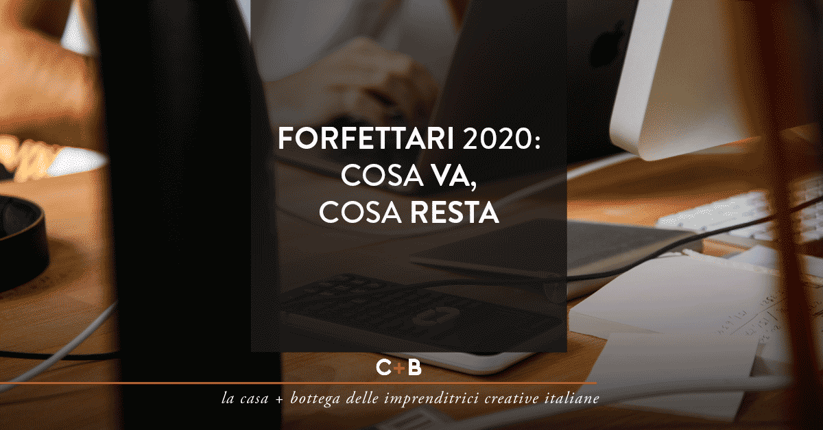 forfettario 2020: cosa va, cosa resta