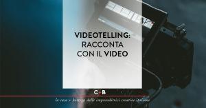 Videotelling: racconta con il video