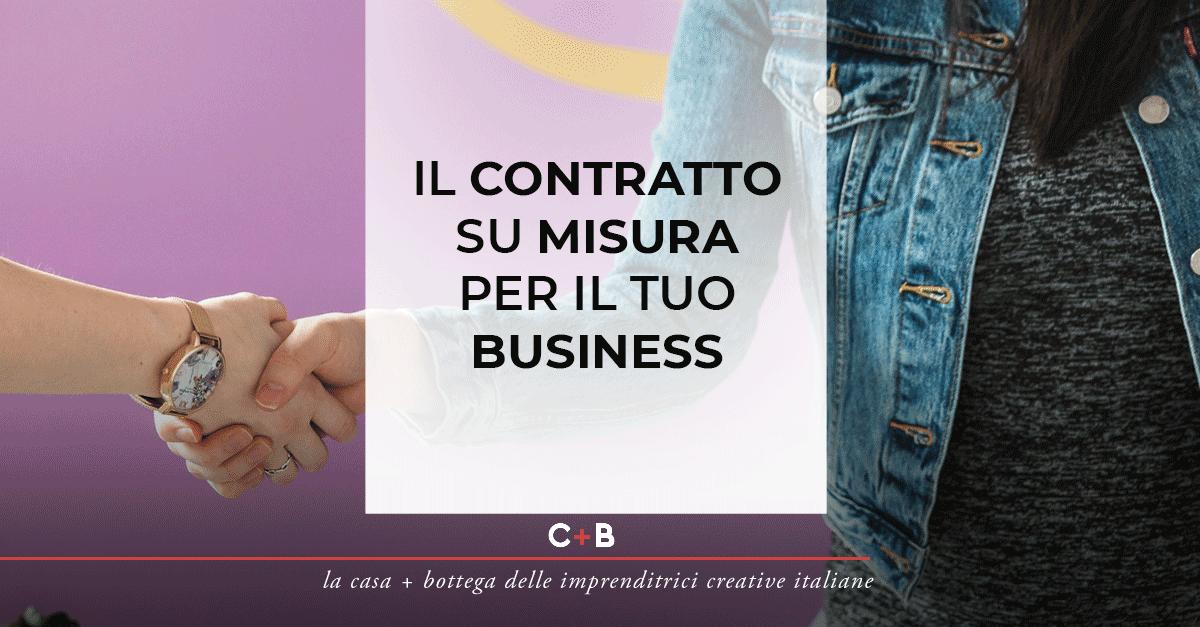 Il contratto su misura per il tuo business