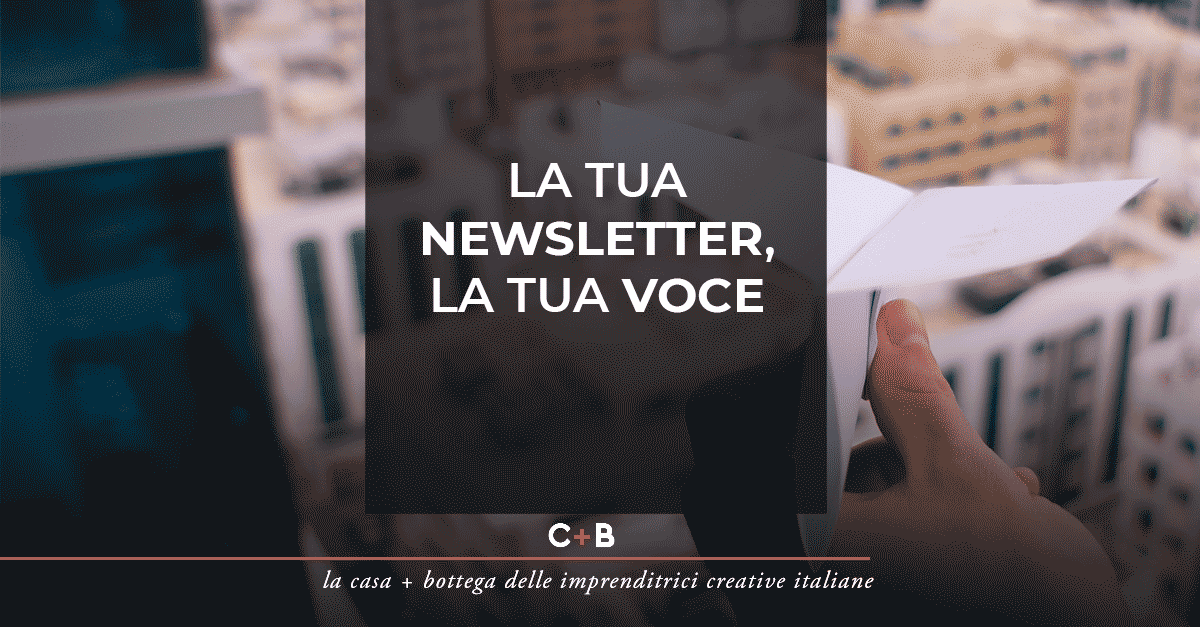 La tua newsletter, la tua voce