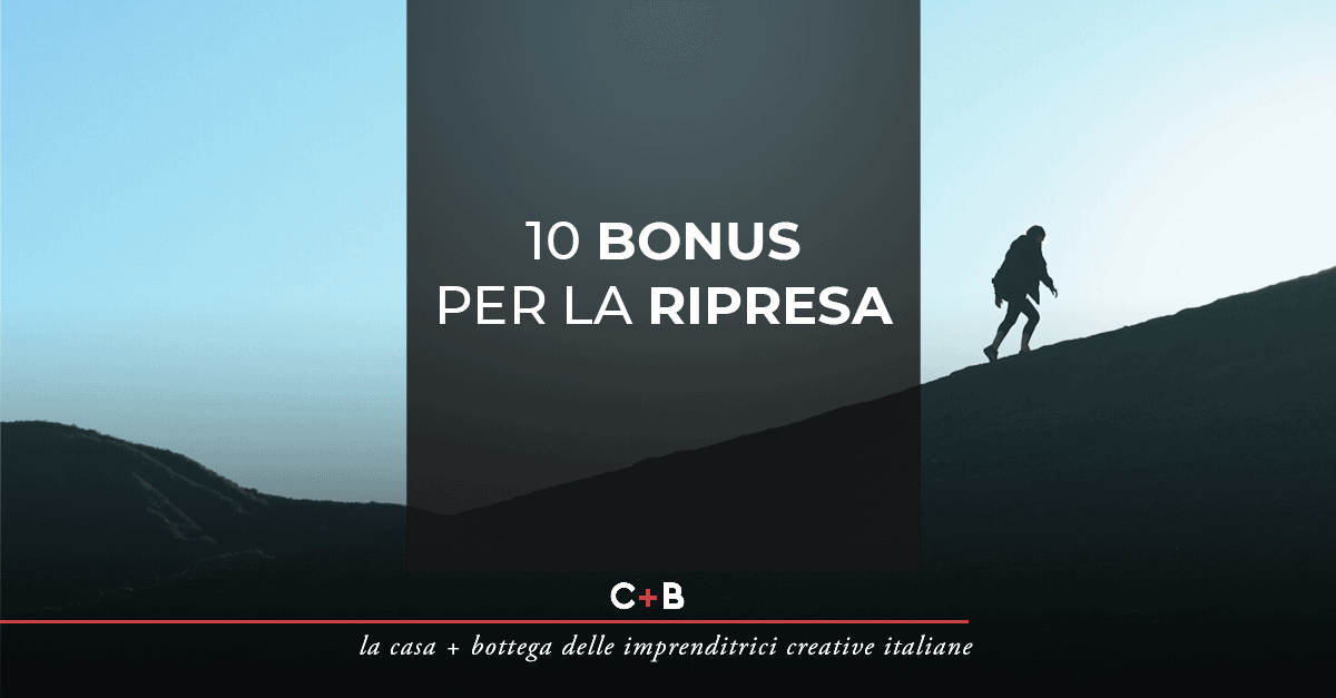 10 bonus per la ripresa
