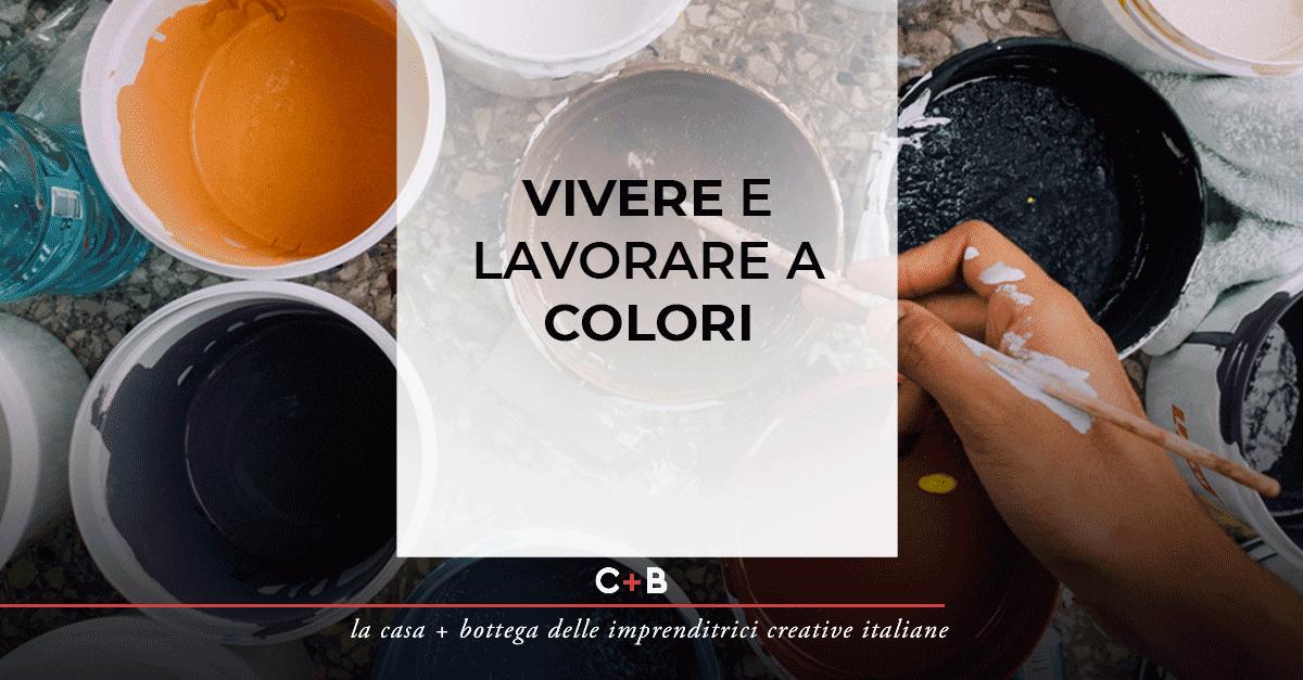 Vivere e lavorare a colori