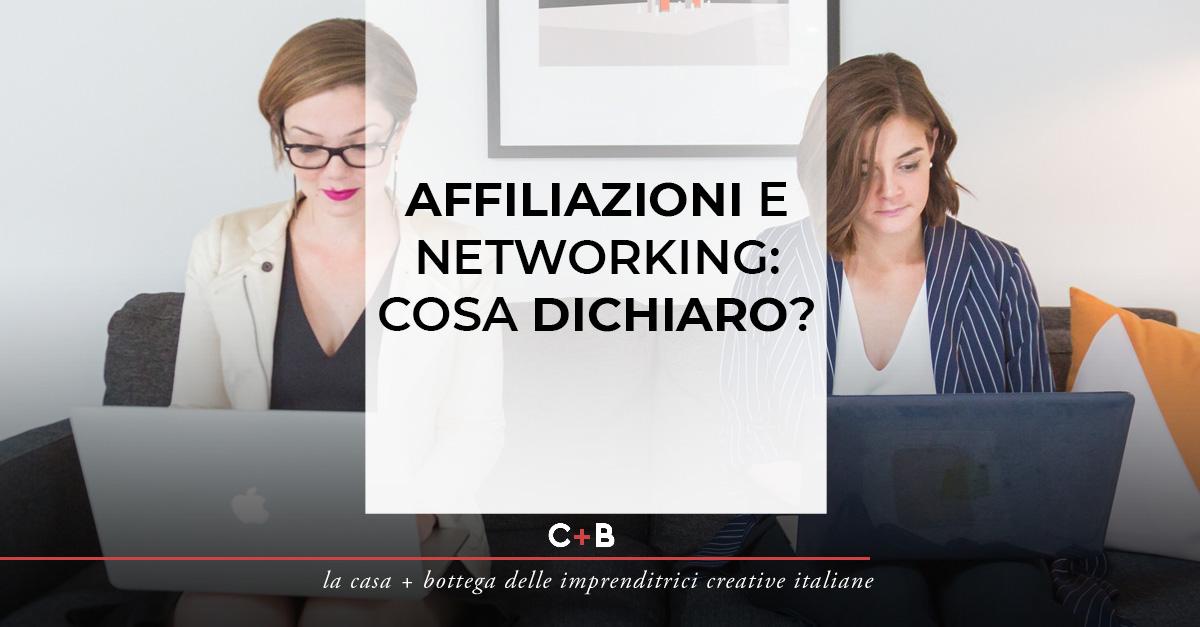 Affiliazioni e networking: cosa dichiaro?