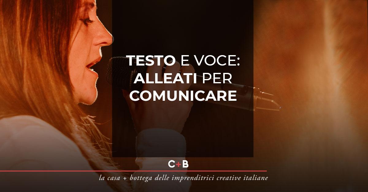 Testo e voce: alleati per comunicare