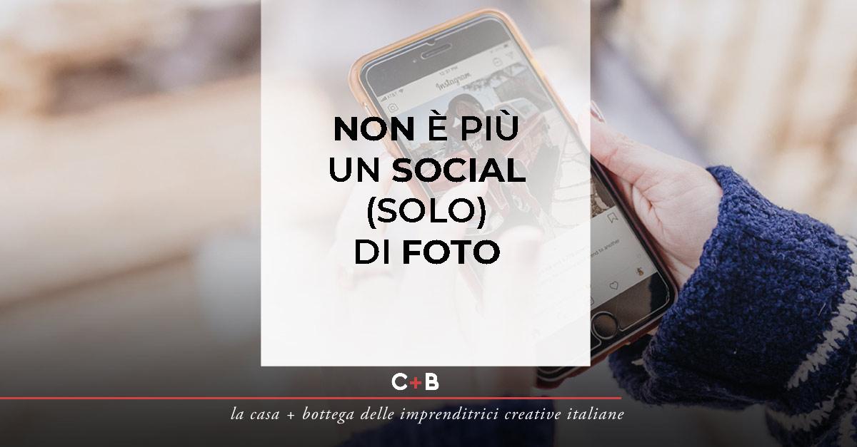 NON È PIÙ UN SOCIAL (SOLO) DI FOTO