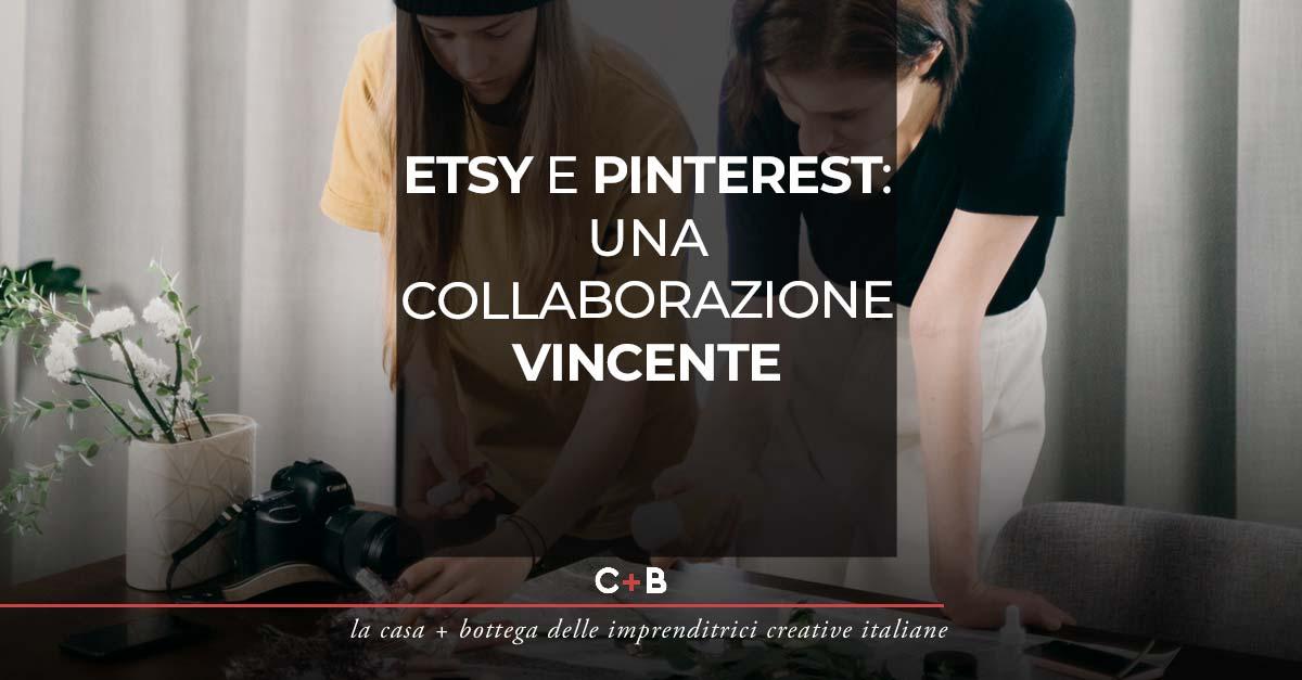 Etsy e Pinterest: una collaborazione vincente